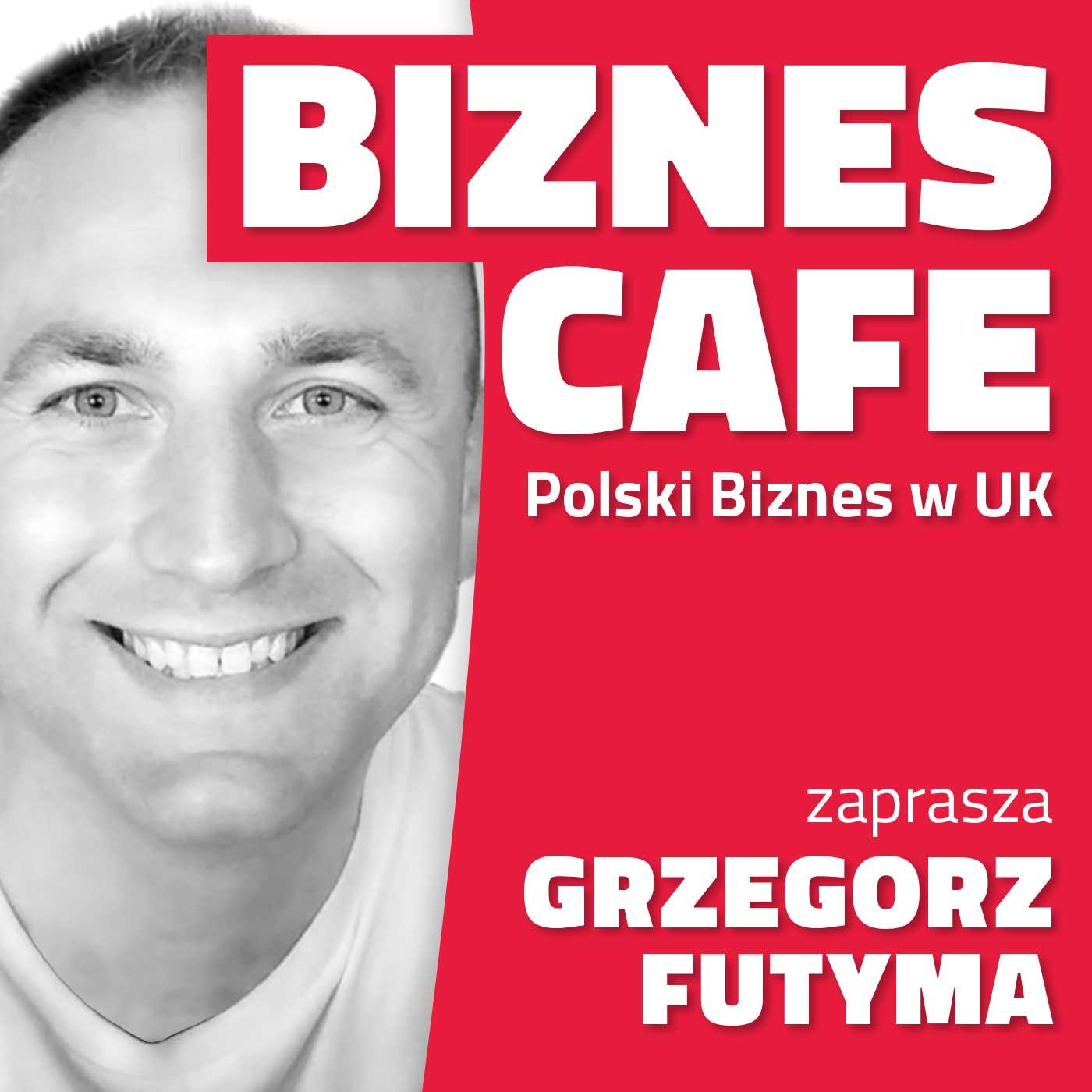 Biznes Cafe UK : Polscy Przedsiębiorcy w Wielkiej Brytanii